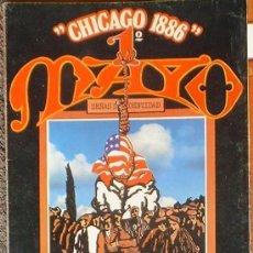 Coleccionismo de Revistas y Periódicos: CHICAGO 1886 1º MAYO. SEÑAS DE IDENTIDAD, REVISTA-POSTER. COL. ONOMATOPEYA 1977. Lote 35770122