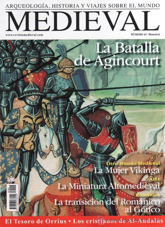 REVISTA MEDIEVAL N. 43 - EN PORTADA: LA BATALLA DE AGINCOURT (NUEVA) (Coleccionismo - Revistas y Periódicos Modernos (a partir de 1.940) - Otros)