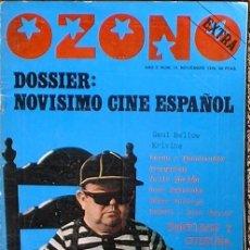 Coleccionismo de Revistas y Periódicos: OZONO - EXTRA AÑO 2 Nº 15 NOVIEMBRE 1976 DOSSIER: NOVISIMO CINE ESPAÑOL. Lote 35811856