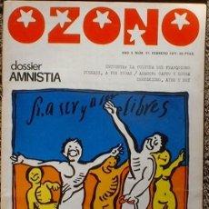 Coleccionismo de Revistas y Periódicos: OZONO - AÑO 3 Nº 17 FEBRERO 1977 DOSSIER AMNISTIA. Lote 35812097