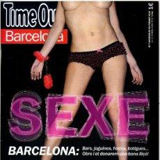 Coleccionismo de Revistas y Periódicos: REVISTA TIME OUT BARCELONA - SEXE. Lote 35816815
