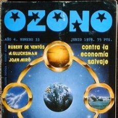 Coleccionismo de Revistas y Periódicos: OZONO - AÑO 4 Nº 33 JUNIO 1978 DOSSIER: CONTRA LA ECONOMÍA SALVAJE. Lote 35834442