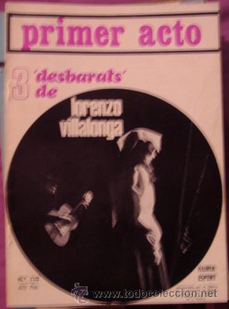 PRIMER ACTO , REVISTA MENSUAL Nº 110, JULIO 1969 (Coleccionismo - Revistas y Periódicos Modernos (a partir de 1.940) - Otros)