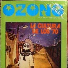 Coleccionismo de Revistas y Periódicos: OZONO - AÑO V Nº 45 JUNIO 1979 DOSSIER: LA CULTURA DE LOS 70, INDICE DE 4 AÑOS DE OZONO. Lote 35839720