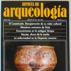 Coleccionismo de Revistas y Periódicos: REVISTA DE ARQUEOLOGÍA Nº 132 / ABRIL 1992 - ZUGARTO EDICIONES - VER ÍNDICE. Lote 35993072