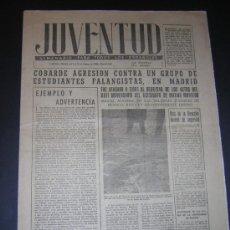 Coleccionismo de Revistas y Periódicos: FEBRERO 1956 - JUVENTUD, SEMANARIO - AGRESIÓN A ESTUDIANTES FALANGISTAS EN MADRID. Lote 36013220