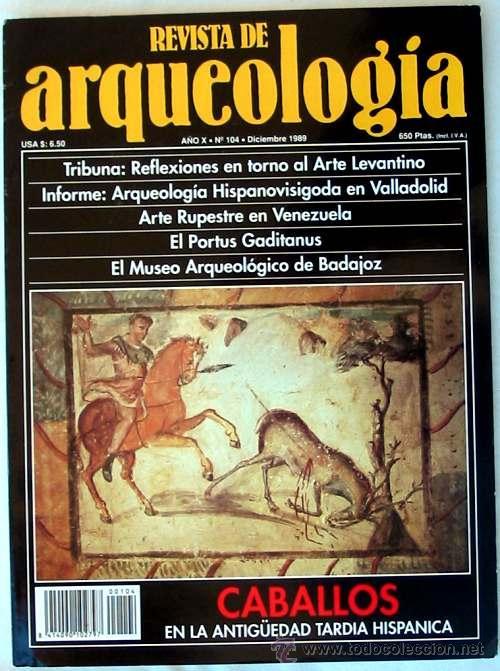 REVISTA DE ARQUEOLOGÍA Nº 104 / DICIEMBRE 1989 - ZUGARTO EDICIONES - VER ÍNDICE (Coleccionismo - Revistas y Periódicos Modernos (a partir de 1.940) - Otros)