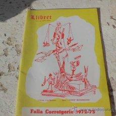 Coleccionismo de Revistas y Periódicos: LLIBRET DE FALLA CORRETGERIA 1972-1973 FALLAS VALENCIA LL-152. Lote 36023765