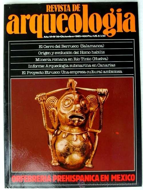 REVISTA DE ARQUEOLOGÍA Nº 56 / DICIEMBRE 1985 - ZUGARTO EDICIONES - VER ÍNDICE (Coleccionismo - Revistas y Periódicos Modernos (a partir de 1.940) - Otros)