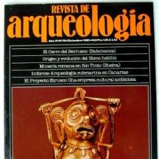 Coleccionismo de Revistas y Periódicos: REVISTA DE ARQUEOLOGÍA Nº 56 / DICIEMBRE 1985 - ZUGARTO EDICIONES - VER ÍNDICE. Lote 36096073