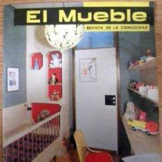 Coleccionismo de Revistas y Periódicos: REVISTA DECORACION EL MUEBLE Nº 16 ABRIL 1963. Lote 36100751