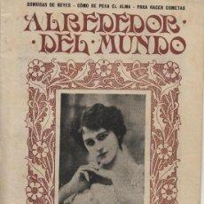 Coleccionismo de Revistas y Periódicos: REVISTA ALREDEDOR DEL MUNDO – 1907 * CATÁSTROFES MARÍTIMAS * PRINCIPADO ASTURIAS* MOMIAS NATURALES. Lote 36104930