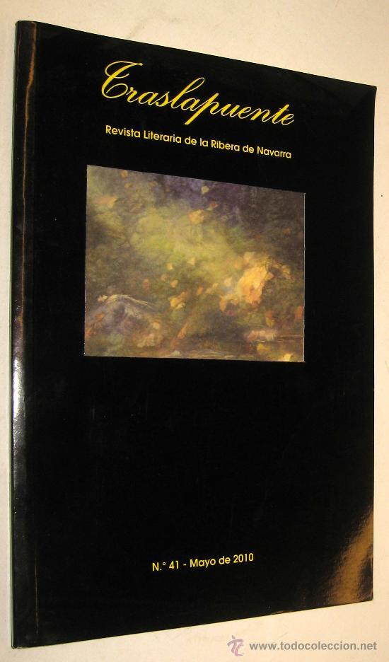 TRASLAPUENTE - REVISTA LITERARIA DE LA RIBERA DE NAVARRA - POESIA CUENTOS ILUSTRACIONES (Coleccionismo - Revistas y Periódicos Modernos (a partir de 1.940) - Otros)