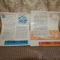 Coleccionismo de Revistas y Periódicos: 2712- CENTRE CATALA. PORTAVEUS DELS CATALANS EN VENEÇUELA. 6 EJEMPLARES. 1954 /1963.. Lote 36210831