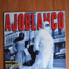 Coleccionismo de Revistas y Periódicos: AJOBLANCO - 32 - ABRIL 1991, MELILLA, GIL DE BIEDMA, CHOTIS, BEAT. Lote 36241986