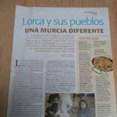 Coleccionismo de Revistas y Periódicos: LORCA, MURCIA, EN 3 PÁGINAS (VJ306) RECORTES REVISTA VIAJES AÑO 2006. Lote 36432695