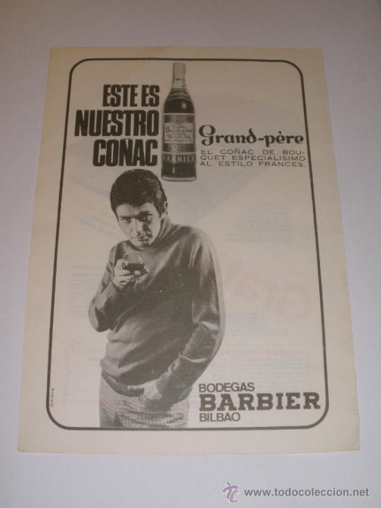 ANUNCIO PUBLICIDAD COÑAC GRAND-PÈRE. BODEGAS BARBIER. BILBAO (Coleccionismo - Revistas y Periódicos Modernos (a partir de 1.940) - Otros)