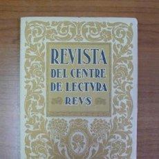 Coleccionismo de Revistas y Periódicos: REVISTA DEL CENTRE DE LECTURA. REUS. ANY III, NÚM. 51. 1 MARÇ 1922.. Lote 36604316