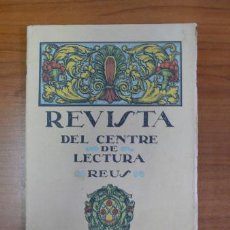Coleccionismo de Revistas y Periódicos: REVISTA DEL CENTRE DE LECTURA. REUS. ANY II, NÚM. 29. 1 ABRIL 1921.. Lote 36605582