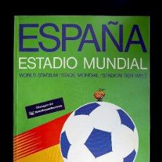 Coleccionismo de Revistas y Periódicos: ESPAÑA ESTADIO MUNDIAL - MUNDIAL 82 - GUIA OFICIAL - NARANJITO. Lote 36616934
