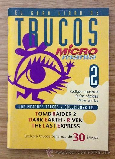 EL GRAN LIBRO DE TRUCOS MICROMANÍA 2 (Coleccionismo - Revistas y Periódicos Modernos (a partir de 1.940) - Otros)