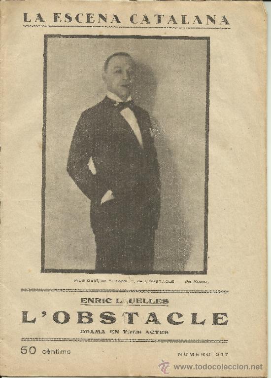 LA ESCENA CATALANA NUMERO 217 ANY 1926 ENRIC LLUELLES L'OBSTACLE (Coleccionismo - Revistas y Periódicos Antiguos (hasta 1.939))