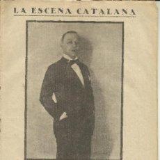 Coleccionismo de Revistas y Periódicos: LA ESCENA CATALANA NUMERO 217 ANY 1926 ENRIC LLUELLES L'OBSTACLE. Lote 36866557