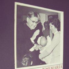 Coleccionismo de Revistas y Periódicos: JOSE MARÍA ESCRIVÁ DE BALAGUER - FUNDADOR DEL OPUS DEI - HOJA INFORMATIVA 1981. Lote 36938881