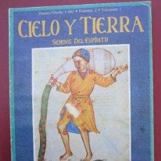 Coleccionismo de Revistas y Periódicos: CIELO Y TIERRA - 2 SENDAS DEL ESPIRITU . SIGNOS DEL ZODIACO , SUFISMO , ARBOR MUNDI. Lote 37208219