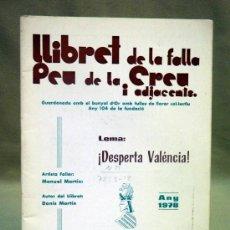 Coleccionismo de Revistas y Periódicos: REVISTA O LLIBRET DE FALLAS. FALLA PEU DE LA CREU, PIE DE LA CRUZ. 1978. DONIS MARTIN. Lote 37235249