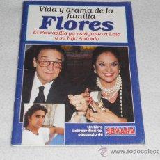 Coleccionismo de Revistas y Periódicos: SUPLEMENTO REVISTA SEMANA - LOLA FLORES - VIDA Y DRAMA DE LA FAMILIA FLORES . Lote 37220330