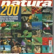 Coleccionismo de Revistas y Periódicos: REVISTA NATURA Nº200 NOVIEMBRE 1999. Lote 37285044