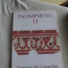 Coleccionismo de Revistas y Periódicos: PALIMPSESTO Nº 11 REVISTA DE CREACION CARMONA 1996. Lote 37442555