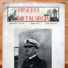 Coleccionismo de Revistas y Periódicos: REVISTA MINERIA Y METALURGIA. 1949. NÚMERO 98. FRANCO. Lote 37606005