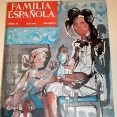 Coleccionismo de Revistas y Periódicos: FAMILIA ESPAÑOLA - Nº 33 JULIO 1962. Lote 37841709