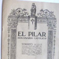 Coleccionismo de Revistas y Periódicos: EL PILAR / SEMANARIO CATOLICO JUNIO DE 1950 / EL PAÑUELICO Y LA JOTA / ZARAGOZA. Lote 37970620