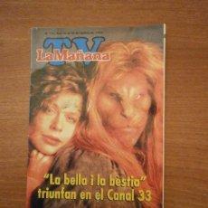 Coleccionismo de Revistas y Periódicos: REVISTA TV , LA MAÑANA - Nº 121 - DEL 10-16 - MARZO 1990 - . Lote 38021868