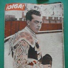 Coleccionismo de Revistas y Periódicos: ¡ OIGA ! SEMANARIO GRAFICO DE ACTUALIDADES,TOROS Y DEPORTES-SEVILLA AÑO IV Nº 110 03-04-1956. Lote 38225697