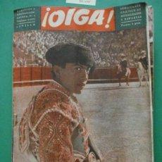 Coleccionismo de Revistas y Periódicos: ¡ OIGA ! SEMANARIO GRAFICO DE ACTUALIDADES,TOROS Y DEPORTES-SEVILLA AÑO III Nº 83 13-06-1955. Lote 38225739