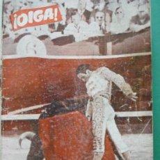 Coleccionismo de Revistas y Periódicos: ¡ OIGA ! SEMANARIO GRAFICO DE ACTUALIDADES,TOROS Y DEPORTES-SEVILLA AÑO IV Nº 118 29-05-1956. Lote 38225785
