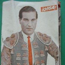 Coleccionismo de Revistas y Periódicos: ¡ OIGA ! SEMANARIO GRAFICO DE ACTUALIDADES,TOROS Y DEPORTES-SEVILLA AÑO IV Nº 112 17-04-1956. Lote 38225885