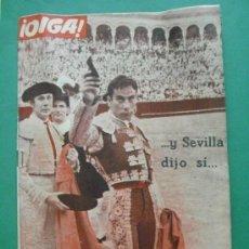 Coleccionismo de Revistas y Periódicos: ¡ OIGA ! SEMANARIO GRAFICO DE ACTUALIDADES,TOROS Y DEPORTES-SEVILLA AÑO IV Nº 132 16-10-1956. Lote 38226083