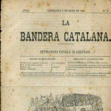 Coleccionismo de Revistas y Periódicos: LA BANDERA CATALANA ANY I Nº 8 (BARCELONA, 1875). Lote 38298714