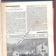 Coleccionismo de Revistas y Periódicos: REVISTA AÑO 1913 PROCESION EN NURIA LECAROZ VIOLINISTA MANEN EN CAMPRODON ARENYS DE MAR ORFEON . Lote 38371978