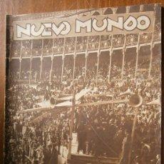 Coleccionismo de Revistas y Periódicos: NUEVO MUNDO. 29 DE JULIO DE 1932. Nº 2.003. Lote 38399295