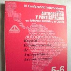 Coleccionismo de Revistas y Periódicos: REVISTA IBEROAMERICANA DE AUTOGESTIÓN Y ACCIÓN COMUNAL. Nº 5/6. 1983. Lote 38434626