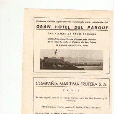 Coleccionismo de Revistas y Periódicos: AÑO 1943 PUBLICIDAD CADIZ COMPAÑIA MARITIMA FRUTERA GRAN HOTEL DEL PARQUE LAS PALMAS DE GRAN CANARIA. Lote 38429244