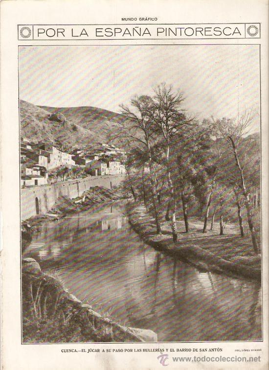 AÑO 19?? CUENCA JUCAR A SU PASO POR LAS HULLERIAS BARRIO SAN ANTON PAISAJE FOTOGRAFIA (Coleccionismo - Revistas y Periódicos Modernos (a partir de 1.940) - Otros)