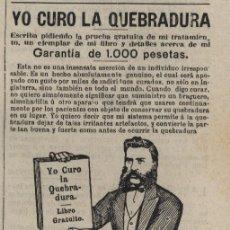 Coleccionismo de Revistas y Periódicos: PUBLICIDAD MÉTODO PARA CURAR LA QUEBRADURA ( HERNIA) DEL DR. WM. S. RICE - 1915. Lote 38654447