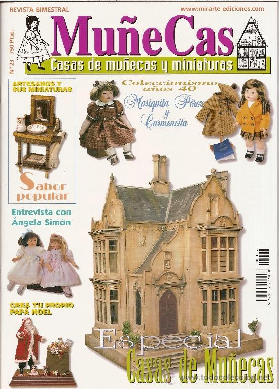 REVISTA MUÑECAS Nº 23. MUÑECAS, CASAS DE MUÑECAS Y MINIATURAS (Coleccionismo - Revistas y Periódicos Modernos (a partir de 1.940) - Otros)